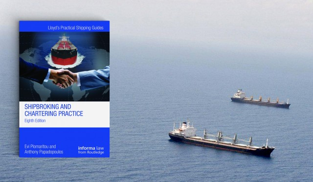 """Οι τρέχουσες τάσεις της πρακτικής των ναυλώσεων στη νέα έκδοση του """"Shipbroking and Chartering Practice"""""""